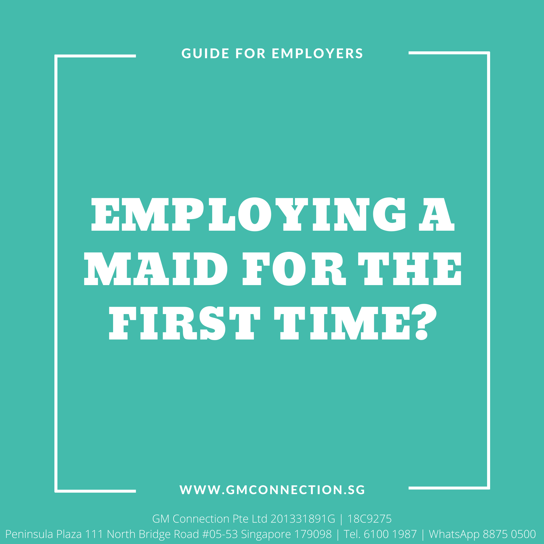First Time Employing a Maid?