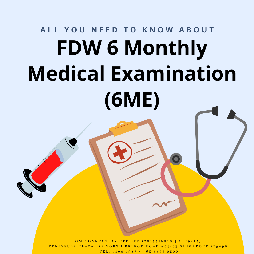 FDW 6 Monthly Medical Examination